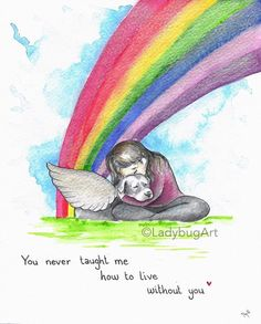 you never taught me how to live without you - Regenbogenbrücke - Hunde I Love Dogs, Cute Dogs, Pet Poems, Pet Loss Grief, Loss Of Dog, Miss My Dog, Dog Quotes Love, Dog Loss Quotes, Pet Remembrance