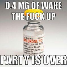Wakey....Wakey....Who can say YAY for Narcan!!!???!!  :)