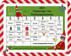 People I Want to Punch in the Throat: PIWTPITT's Official Elf on the Shelf Calendar for Underachievers