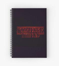 'Stranger Things' Spiral Notebook by sawyertibbs Stranger Things Aesthetic, Stranger Things Funny, Stranger Things Netflix, Cute Spiral Notebooks, Cute Notebooks, Journals, Cute School Supplies, Diy Notebook, Motivational Slogans