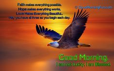 Eagle flying have faith hope love good morning quote