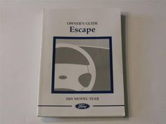 2001 Ford Escape Owners Manual Book