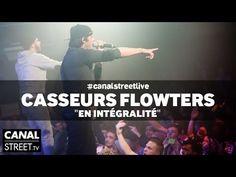 Casseurs Flowters - #canalstreetlive en intégralité - YouTube