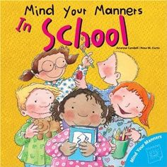 Clever Classroom: good manners and Social Skills for kids! Teaching Manners, Teaching Social Skills, Help Teaching, Teaching Ideas, Teaching Rules, Teaching Materials, Preschool Books, Book Activities, Preschool Ideas