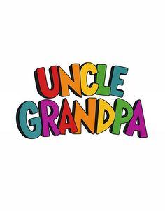 Uncle Grandpa!!.