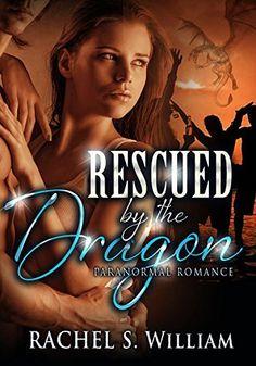 ROMANCE: Rescued by the Dragon: BBW Paranormal Dragon Shapeshifter Romance (Dragon Shifter Romance, Paranormal Romance, Menage Romance), http://www.amazon.com/dp/B015OYC2GG/ref=cm_sw_r_pi_awdm_1Kcdwb1NFN0NX