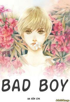Читать мангу на русском Плохой мальчик (Bad boy). Ли Хён Сук Всегда свежая манга для взрослых. Читай онлайн - MintManga.com