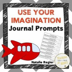 "$ Need ideas to get your students writing? Promote writing with these journal writing prompts that encourage students to use their imagination.  The ""Use Your Imagination Journal Prompts"" package contains 25 writing prompts that you can use to support the development of your students' writing skills."
