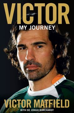 """Read """"Victor: My Journey"""" by Victor Matfield available from Rakuten Kobo. As one of the most capped Springboks ever, Victor Matfield is a national hero who transcends rugby provincialism and has. South African Rugby, Dan Carter, Nelson Demille, Ricky Ponting, Daniel Silva, Steve Williams, Leading From The Front, Better Books, All Blacks"""