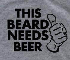 this beard needs beer funny t shirt tee shirt cool by lptshirt, $13.95