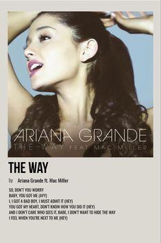 Ariana Grande Lyrics, Polaroid Wall, Bedroom Posters, Mac Miller, Poster Designs, Music Photo, Minimalist Poster, I Got You, No Way