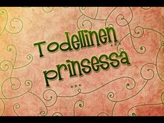 Todellinen prinsessa Fairy Tale Story Book, Fairy Tales, Gods Grace, Teaching, School, Books, Youtube, Libros, Book