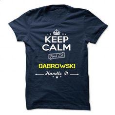 DABROWSKI - #cheap gift #photo gift. SIMILAR ITEMS => https://www.sunfrog.com/Camping/DABROWSKI-111807931-Guys.html?id=60505