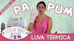 Stella Hoff Aulas - Costurinhas Pa Pum - Episódio 01 - Pano de Prato - YouTube Patches, Sewing, Youtube, Diy, Crafts, Tattoo, Kitchen Equipment, Oven Glove, Hand Sewing Projects