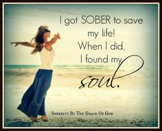 I got sober to save my life. When I did, I found my soul. Addiction Quotes, Addiction Recovery, Spiritual Wellness, Spiritual Quotes, Sober Quotes, Life Quotes, Save My Life, Save Me, Dysfunctional Family Quotes