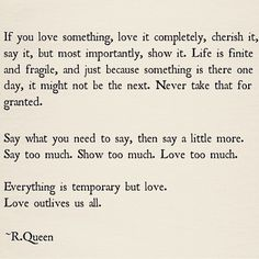 Love outlives us all. <3 <3