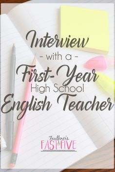 INTERVIEW WITH A FIRST-YEAR HIGH SCHOOL ENGLISH TEACHER, New teachers, tips and ideas for new teachers, my first classroom, high school teachers, secondary teachers, middle school teachers