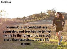 Running Matters #97: Running is my confidant, my counsellor, and teaches me to live my life to the fullest. It's so much more than exercise. It's my life manual.