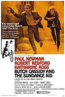 """Butch Cassidy and the Sundance Kid is a 1969 American Western film directed by George Roy Hill & written by William Goldman. Based loosely on fact, the film tells the story of Wild West outlaws Robert LeRoy Parker, known to history as Butch Cassidy (Paul Newman) & his partner Harry Longabaugh, the """"Sundance Kid"""" (Robert Redford) as they migrate to Bolivia while on the run from the law in search of a more successful criminal career."""