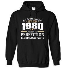 1980 Perfection All Original Parts Tee T Shirts, Hoodies Sweatshirts