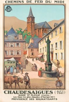 """chemins de fer du midi - Chaudesaigues - gare de St Flour (Cantal) - 1927 - illustration de Hallo dit """"alo"""" -"""