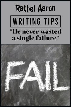 "Writing Wednesday: ""He never wasted a single failure"" Writing A Book, Writing Tips, Crying Shame, Got Dragons, Anime Nerd, Old Recipes, Screwed Up, Self Help, Author"