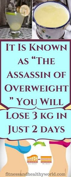 "IT IS KNOWN AS ""THE ASSASSIN OF OVERWEIGHT"" YOU WILL LOSE 3 KG IN JUST 2 DAYS"