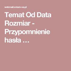 Temat    Od  Data  Rozmiar      - Przypomnienie hasła…