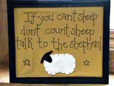 If you can't sleep talk to the shepherd by SweetKountryStitchin, $11.50