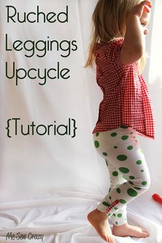 leggings from a t-shirt--like the button/ruching detail!