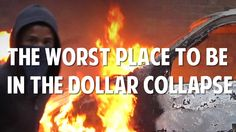 The Worst Place To Be In A Dollar COllapse | See this & more at: http://twodaysnewstand.weebly.com/before-its-news