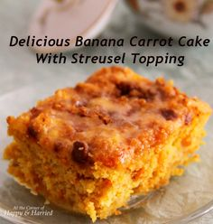 Banana Carrot Cake With Streusel Topping & Powdered Sugar Glaze