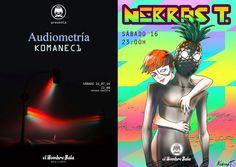 Hoy Sábado, 22:00:  K0MANEC1 & AUDIOMETRÍA en concierto + Dj NEBRAS T.  [+ Noche Ron 'Flor de Caña']