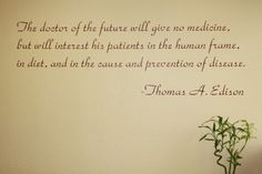 Thomas Edison Quote at Austin Chiropractic