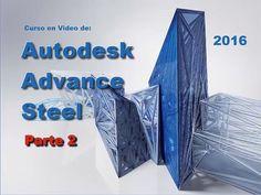 Autodesk Advance Steel 2016 Curso Parte 2