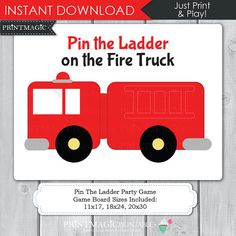 Pin the Ladder on the Fire Truck Printable Party Game - Fireman Birthday Party…