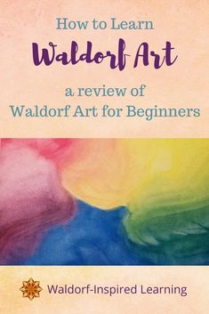 Wondering how to learn Waldorf art? The crayon drawings, the watercolor paintings, and oh, those colorful chalkboard drawings! Waldorf Art for Beginners. Waldorfish | Homeschool art | watercolor | chalk drawing | block crayons