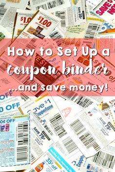 How to Set Up a Coupon Binder...and save money!