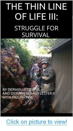 THE THIN LINE OF LIFE III: STRUGGLE FOR SURVIVAL #THIN #LINE #LIFE #III: #STRUGGLE #SURVIVAL