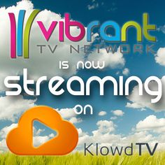 Check us out #CordCutters We are now #streaming on #KlowdTV ! #TV #Entertainment #TVShows #VibrantTV Read more about Vibrant TV and KlowdTV here: http://www.worldscreen.com/articles/display/2015-08-03-us-vibrant-tv-klowdtv
