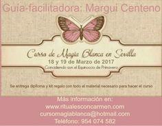 Los Rituales de Margui Centeno - Magia Blanca: Curso Magia Blanca Sevilla Marzo 2017