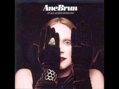 Ane Brun - One