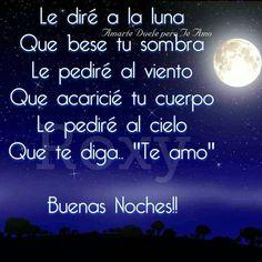 Buenas Noches Mi Belleza Te Deseo Una Linda Noche Llena De