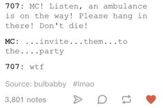 Lol true. MC invites everyone, she has to step up the game | Mystic Messenger