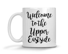 Welcome to the Upper Eastside Gossip Girl Coffee Mug