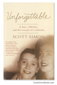 'We don' fully grow up until we lose our parents' - Scott Simon