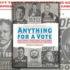 "Covers the entire dirty election history-Michele ""Anything for a Vote"" Joseph Cummins @quirkbooks #BookReview http://www.sandiegobookreview.com/anything-for-a-vote-dirty-tricks-cheap-shots-and-october-surprises-in-u-s-presidential-campaigns/"