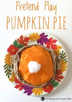 This pretend play pumpkin pie craft is so fun for a Thanksgiving craft in the classroom! It would be perfect to use in a dramatic play center or small group activity in Kindergarten! Thanksgiving Activities For Kids, Thanksgiving Pies, Fall Preschool, Preschool Crafts, Preschool Kindergarten, Kindergarten Thanksgiving, Kindergarten Freebies, Easy Arts And Crafts, Crafts For Kids