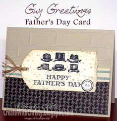 Stampin' Up! Guy Greetings Father's Day Card - Create With Christy - Christy Fulk, Stampin' Up! Demo