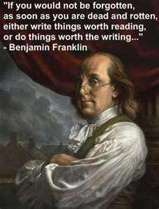 Ben Franklin was a man of great words.